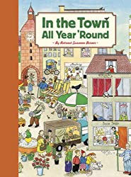 (In the Town All Year 'Round) BY (Berner, Rotraut Suzanne) on 2008