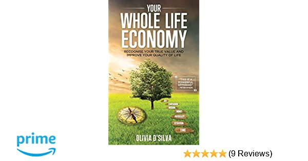 Your Whole Life Economy: Recognise Your True Value and