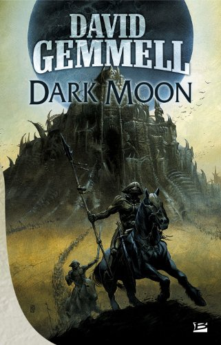 Dark Moon par David Gemmell