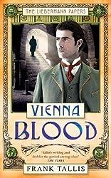 Vienna Blood (Liebermann Papers 2) by Frank Tallis (2006-05-04)