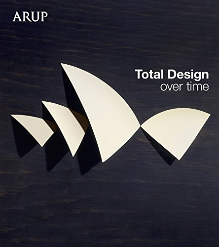 free kindle book Total Design Over Time: Arup Design Book
