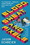 Blood, Sweat, and Pixels: The Triumphant, Turbulent Stories Behind How Video Games Ar...