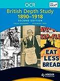 OCR British Depth Study 1890-1918 Second Edition (OCR Modular History)