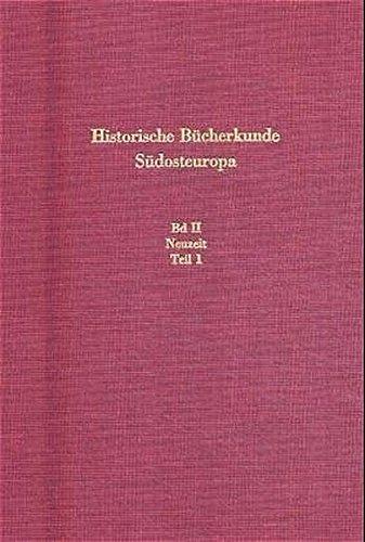 Neuzeit: (15. Jh.-1918/23). Teil 1: Osmanisches Reich, Makedonien, Albanien (Südosteuropäische Arbeiten, Band 76) - Fach Osmanischen