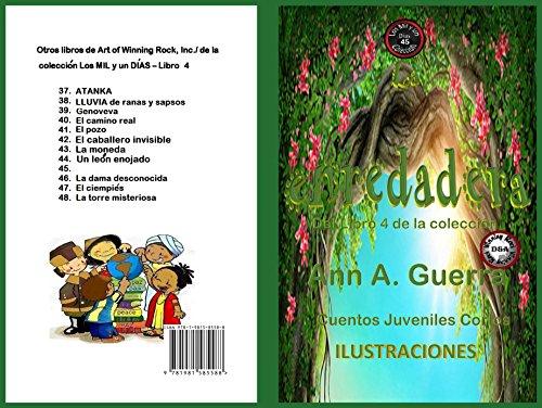 La enredadera: Cuento No. 45 (Los MIL y un DIAS: Cuentos Juveniles Cortos: ) (Spanish Edition)