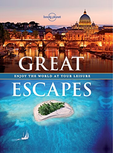 Great Escapes: Experience the World at Your Leisure (Lonely Planet) (English Edition)