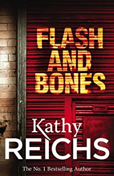Flash and Bones: (Temperance Brennan 14) par [Reichs, Kathy]