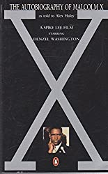 The Autobiography of Malcolm X (DENZEL WASHINGTON FILM TIE-IN)