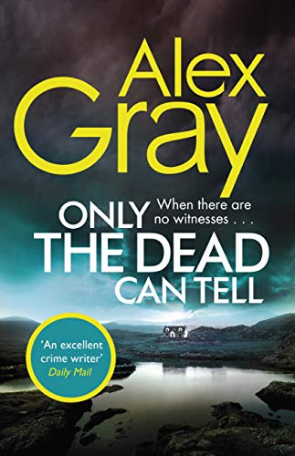 Only the Dead Can Tell (William Lorimer Book 15) (English Edition)