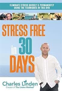Stress Free in 30 Days [DVD]