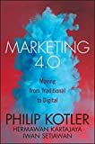 Marketing 4.0: Moving from Traditional t...