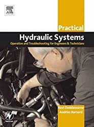 Practical Hydraulic Systems: Operation and Troubleshooting for Engineers and Technicians (Practical Professional Books)