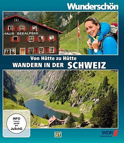 Von Hütte zu Hütte Wandern in der Schweiz - Wunderschön! [Blu-ray]