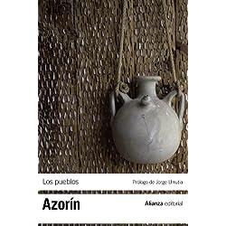 Los pueblos: Ensayos sobre la vida provinciana (El Libro De Bolsillo - Bibliotecas De Autor - Biblioteca Azorín)