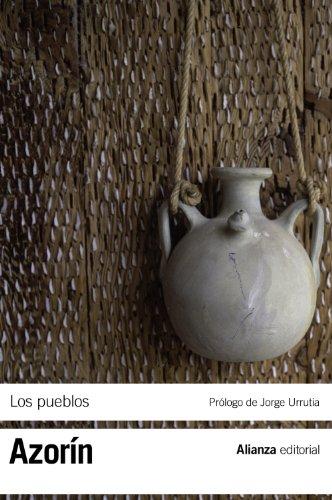 Los pueblos & La andalucía trágica  / The towns & The tragic andalusia: Ensayos sobre la vida provinciana / Essays on Provincial Life por Azorin