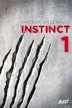 Instinct - Tome 1 par [Villeminot, Vincent]
