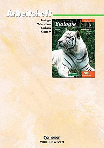 Biologie 9. Schuljahr. Arbeitsheft Mittelschule Sachsen