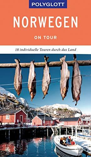 POLYGLOTT on tour Reiseführer Norwegen: Individuelle Touren durch das Land