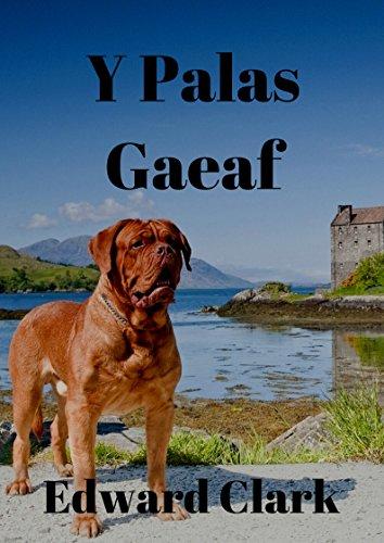 Y Palas Gaeaf (Welsh Edition) por Edward  Clark