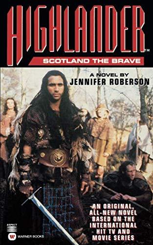 Highlander(tm): Scotland the Brave (Highlander (Warner)) por Jennifer Roberson
