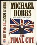 The Final Cut by Michael Dobbs (1995-...