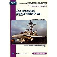Les chasseurs navals américains : Tome 2
