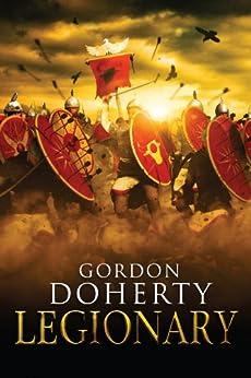 Legionary (Legionary 1) by [Doherty, Gordon]