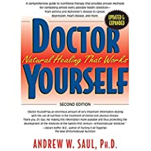 Doctor Yourself: Natural Healing That Works by Andrew W PH.D. Saul (2012-08-13)