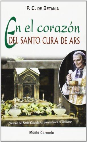 En el corazón del Santo Cura de Ars (Amigos de Orar)