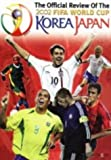 The Official Review of the Fifa World Cup 2002: Korea / Japan [DVD]
