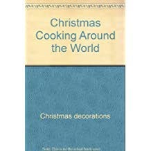 Christmas Cooking Around the World (Easy-Read Story Book)