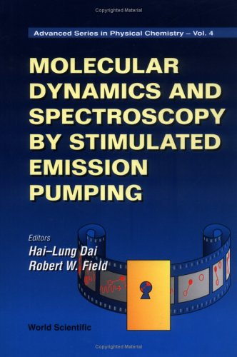 Molecular Dynamics and Spectroscopy by Stimulated Emission Pumping (Advanced Series in Physical Chemistry)