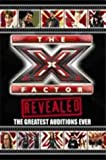 The X Factor Revealed: The Greatest Auditions Ever