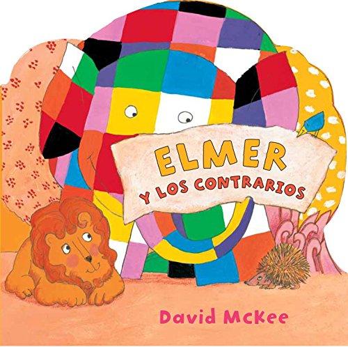 Elmer y los contrarios (Colección Elmer)