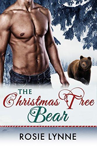 The Christmas Tree Bear: A Bear Shifter Paranormal Holiday Romance