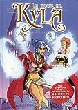 La Tour de Kyla, Tome 3 - La princesse veut s'en mêler