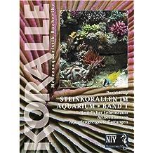 Koralle Band 1 - Steinkorallen im Aquarium