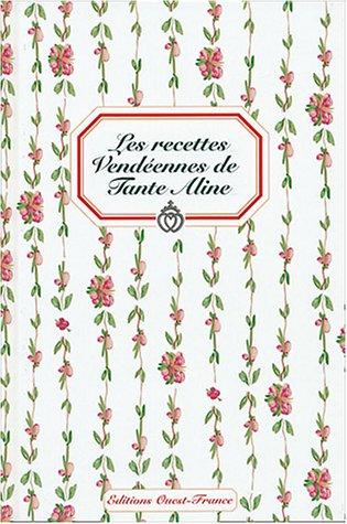 Les recettes vendéennes de Tante Aline