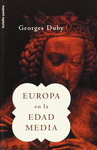 Europa en la Edad Media (Bolsillo Paidós) por Georges Duby