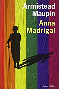vignette de 'Chroniques de San Francisco n° 9<br /> Anna Madrigal (Armistead Maupin)'