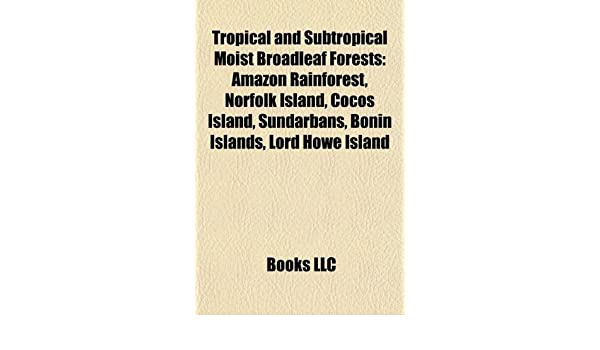 Amazon in: Buy Tropical and Subtropical Moist Broadleaf