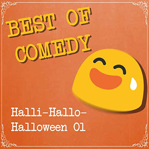 Best of Comedy: Halli-Hallo-Halloween (Hörspiel)