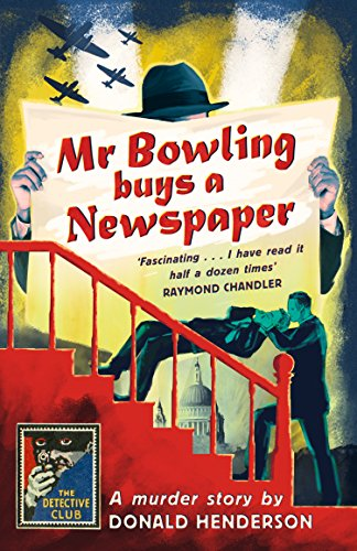 6b69bfe5774d Mr Bowling Buys a Newspaper (Detective Club Crime Classics) by  Henderson
