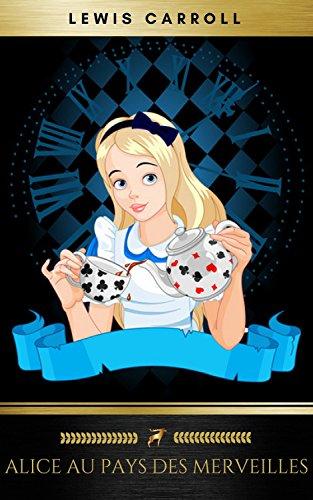 Couverture du livre Alice au Pays des Merveilles