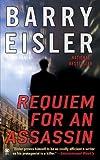 Requiem For An Assassin by Barry Eisler (2008-05-06)
