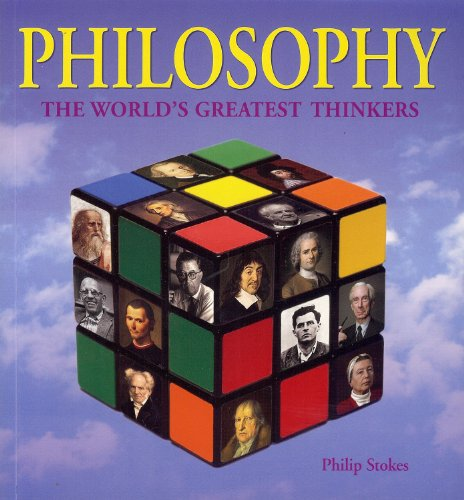 Philosophy: The World's Greatest Thinkers
