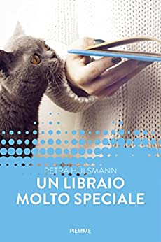 Un libraio molto speciale (Forever) di [Hülsmann, Petra]