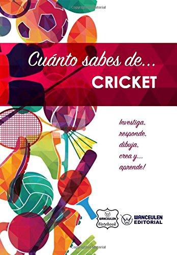 Cuánto sabes de... Cricket por Wanceulen Notebook