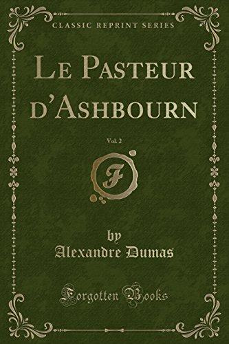 Le Pasteur D'Ashbourn, Vol. 2 (Classic Reprint)