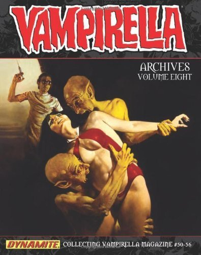Vampirella Archives Volume 8 HC by Chaykin, Howard, DuBay, Bill, McKenzie, Roger (2013) Hardcover